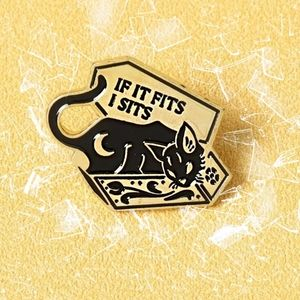"Gothic Black Cat ""If it Fits I Sits"" Enamel Pin"